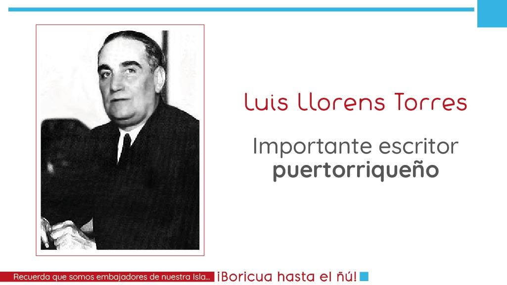 Descubre qué hace de Luis Llorens Torres imprescindible en la literatura puertorriqueña