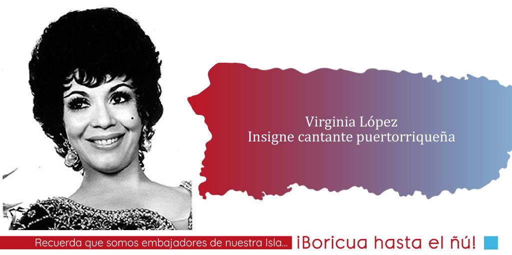"""Tres momentos en la vida de Virginia López, """"La Voz de la Ternura"""""""
