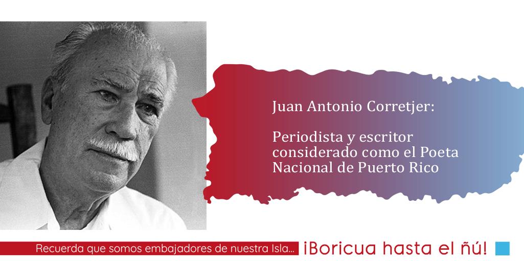 Descubre en Juan Antonio Corretjer a nuestro Poeta Nacional