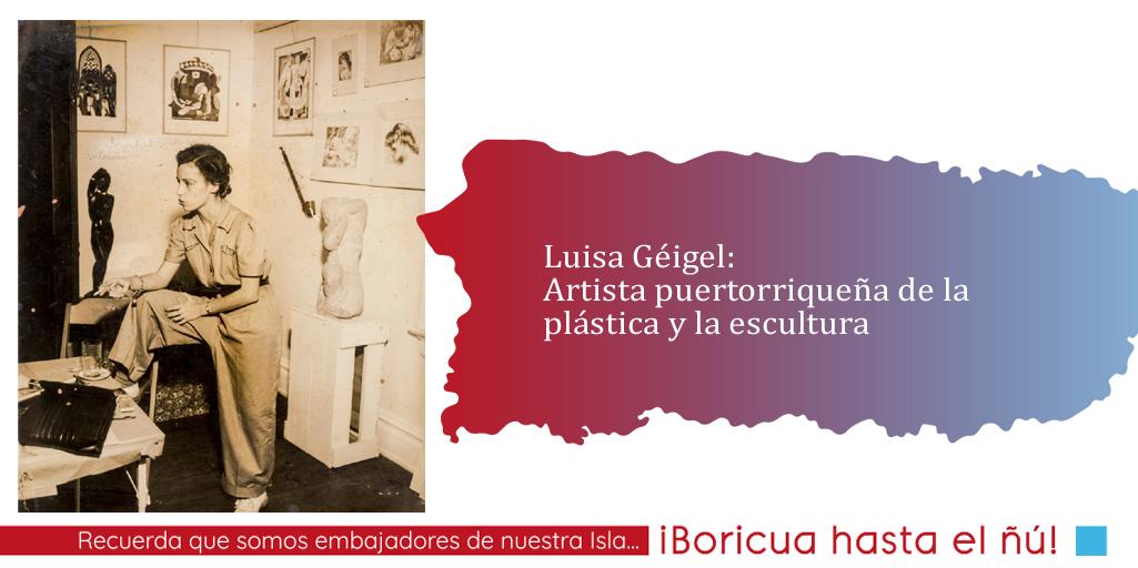 Luisa Géigel: conoce a la primera puertorriqueña en dedicarse a la escultura