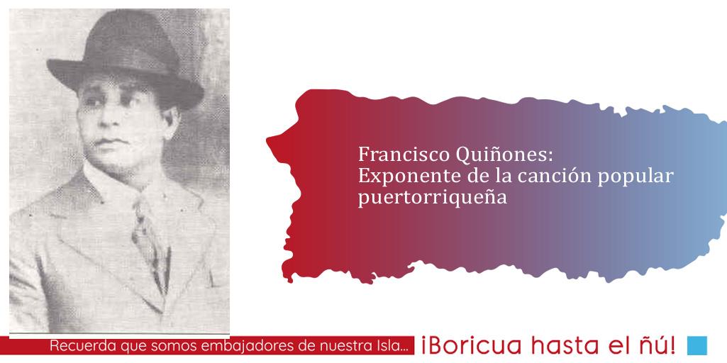 Francisco Quiñones: Exponente de la canción popular puertorriqueña